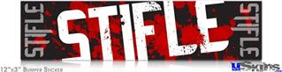 12x3 Bumper Sticker (Permanent) - Stifle