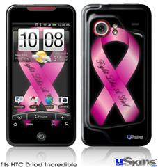 HTC Droid Incredible Skin - Fight Like a Girl Breast Cancer Pink Ribbon on Black